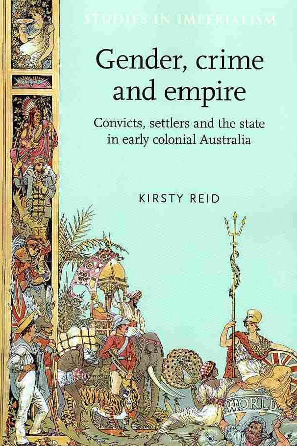 Gender, Crime and Empire By Reid, Kirsty