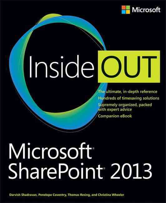 Microsoft Sharepoint 2013 Inside Out By Shadravan, Darvish/ Coventry, Penelope/ Resing, Thomas/ Wheeler, Christina